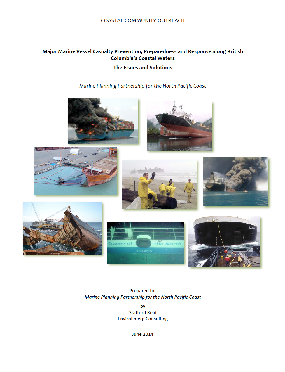 Major&Marine&Vessel&Casualty&Prevention,&Preparedness&and&Response&along&British& Columbia's&Coastal&Waters&